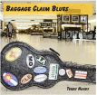 Baggage Claim Blues CD cover